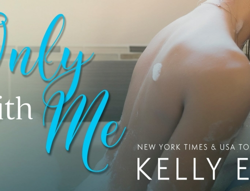 Only With Me by Kelly Elliott Release Blitz